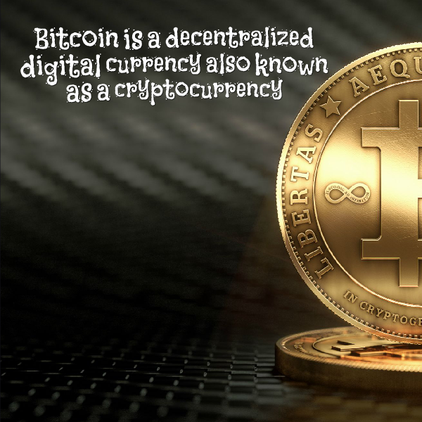 Bitcoin is a decentralized digital currency also known as a cryptocurrency