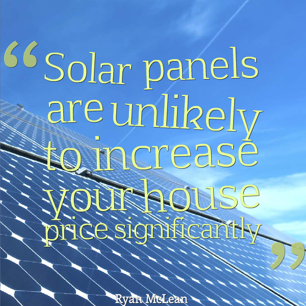 solar panels unlikely to increase house value quote