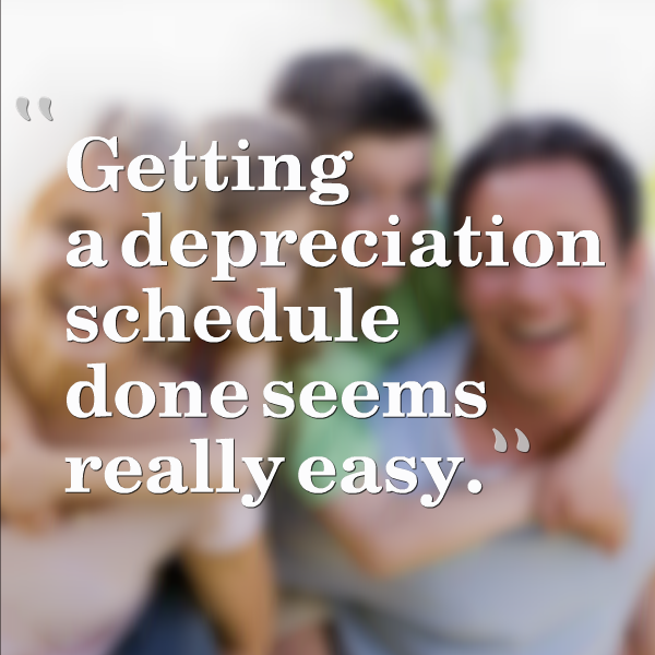 Getting a depreciation schedule done seems really easy.