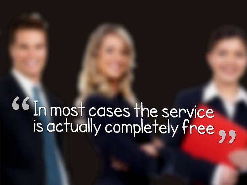 In most cases the service is actually completely free