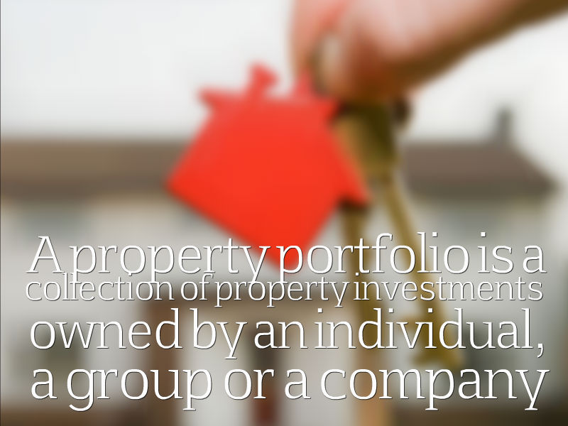 A property portfolio is a collection of property investments owned by an individual, a group or a company