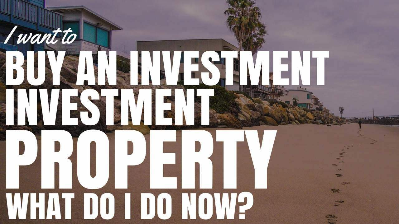 I want to buy an investment property what now for What type of loan do i need to buy land