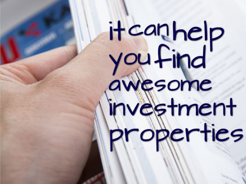 it can help you find awesome investment properties