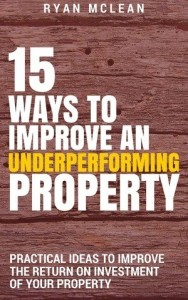 15 Ways To Improve An Underperforming Property