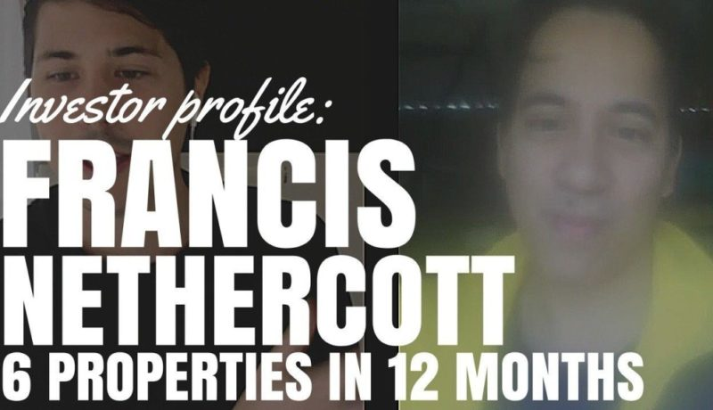 Investor Profile: 6 Properties in 12 Months with Francis Nethercott