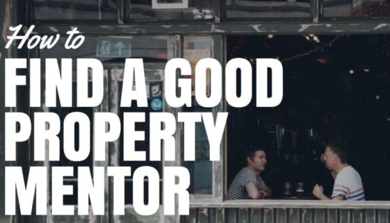 How To Find A Good Property Mentor