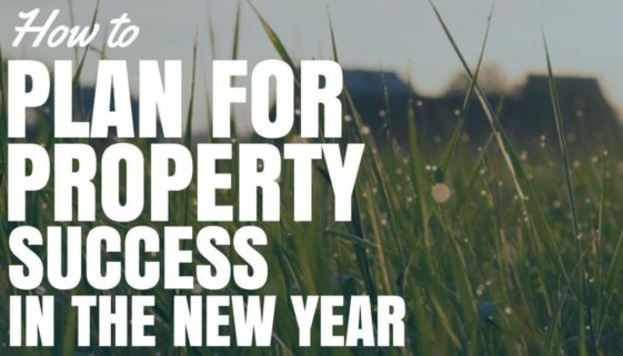 How To Plan For Property Success in 2017