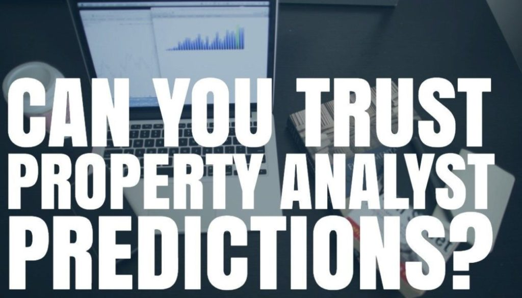 Can You Trust Property Analysts Predictions?