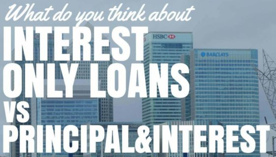 What Do You Think About Interest Only Loans As A Property Investor?