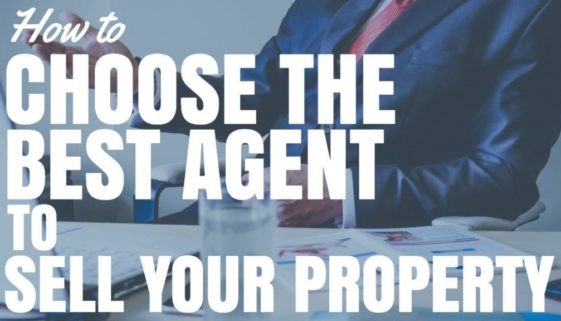 How To Choose The Best Agent To Sell Your Property