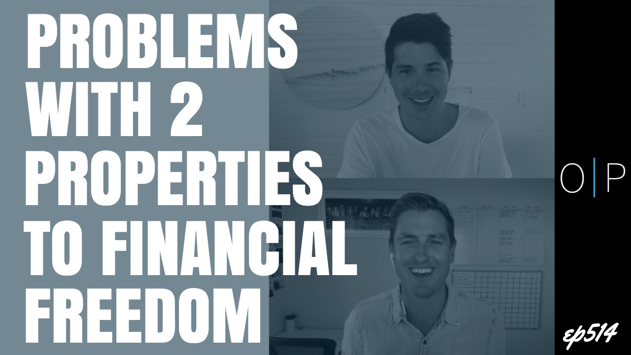 The Problems With 2 The Properties To Financial Freedom Strategy