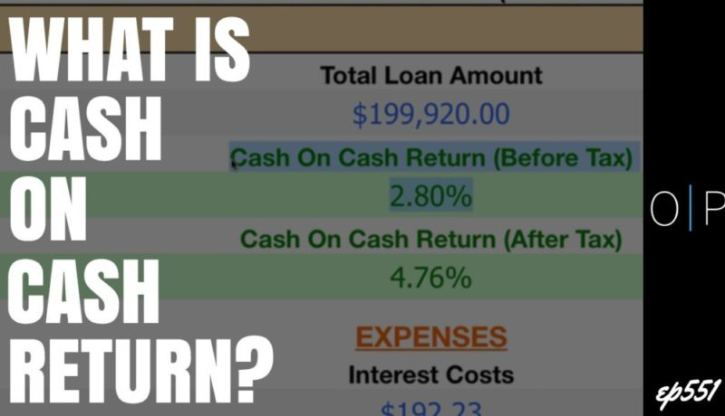 What is Cash-on-Cash Return in Property Investing?