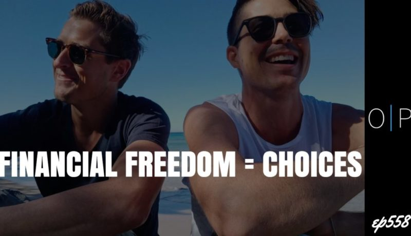 Financial Freedom = Choices
