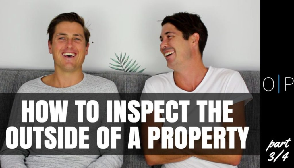 How To Inspect The Outside of a Property - Inspecting a Property (Part 3/4)