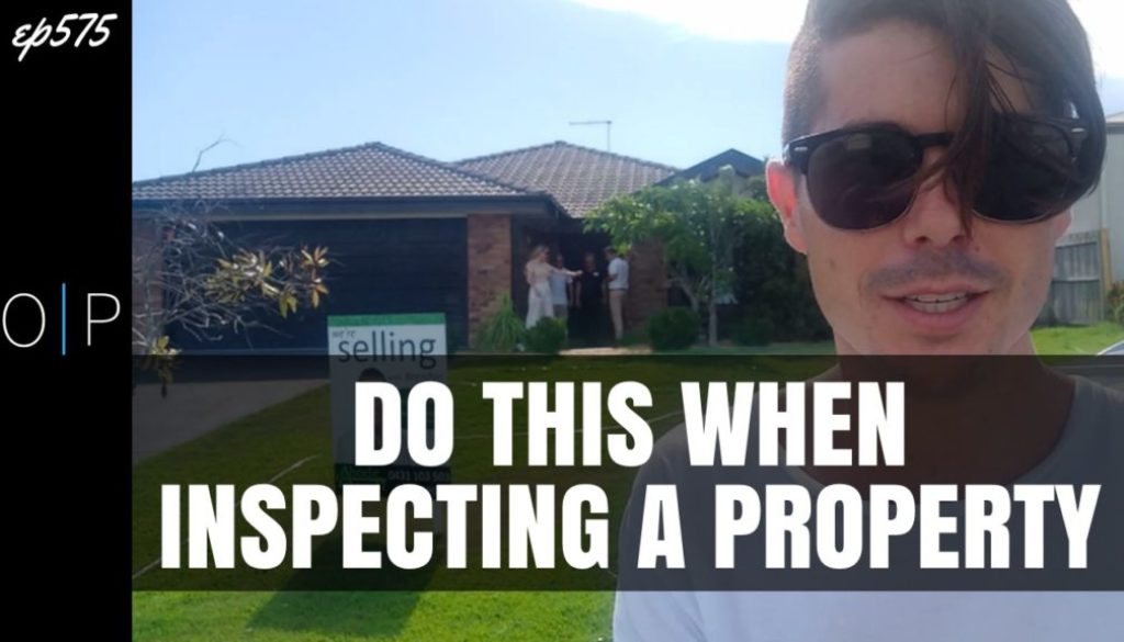Do This When Inspecting a Property | PROPERTY TIPS SERIES