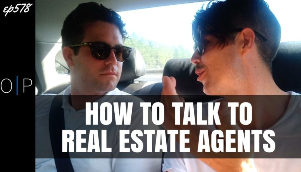 How To Talk To Real Estate Agents   PROPERTY TIPS SERIES