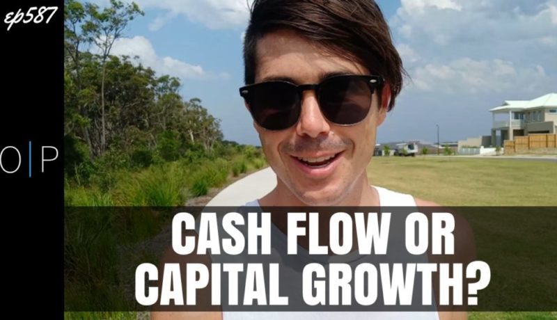 Should You Invest For Cash Flow or Capital Growth?