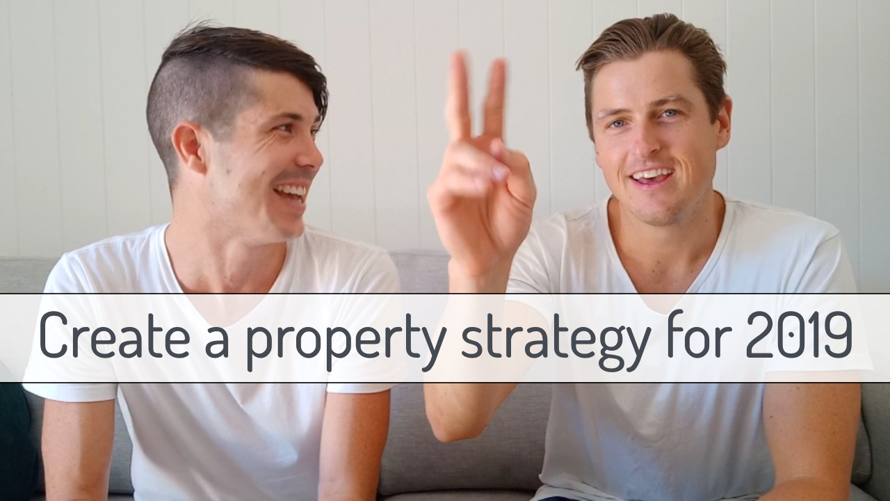How To Create A Property Strategy for 2019