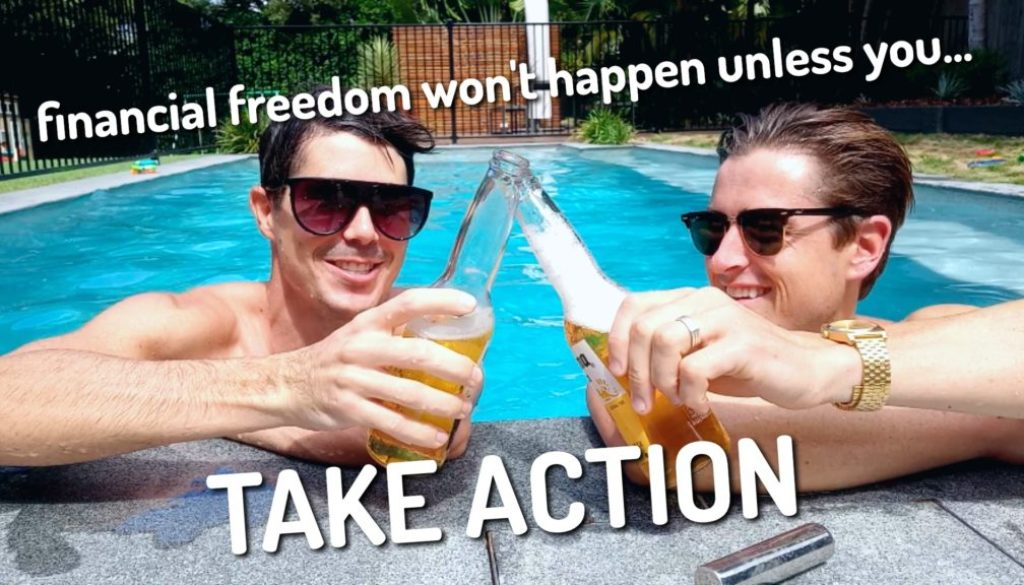 Financial Freedom Won't Happen Unless You Take Action