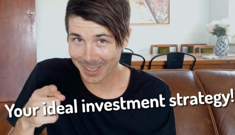 Create Your Ideal Investment Property Strategy