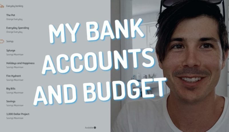 How I Manage My Bank Accounts and Budget