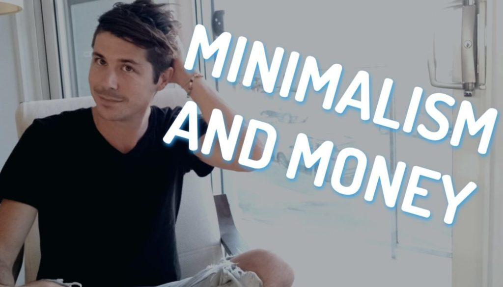 Minimalism and Money