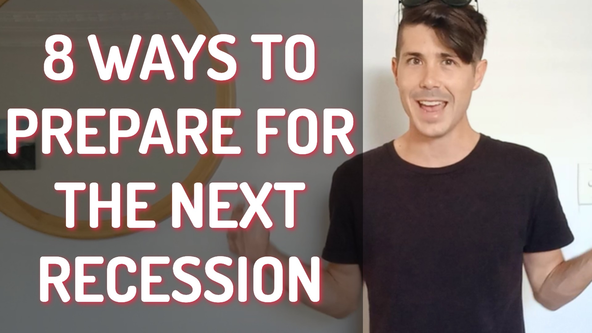 8 Ways To Prepare For The Next Recession