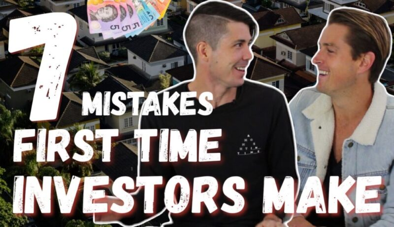 7 Big Mistakes First Time Investors Make