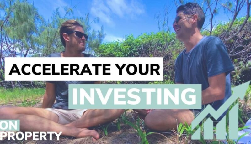 Accelerate Your Property Investing with These 6 Things