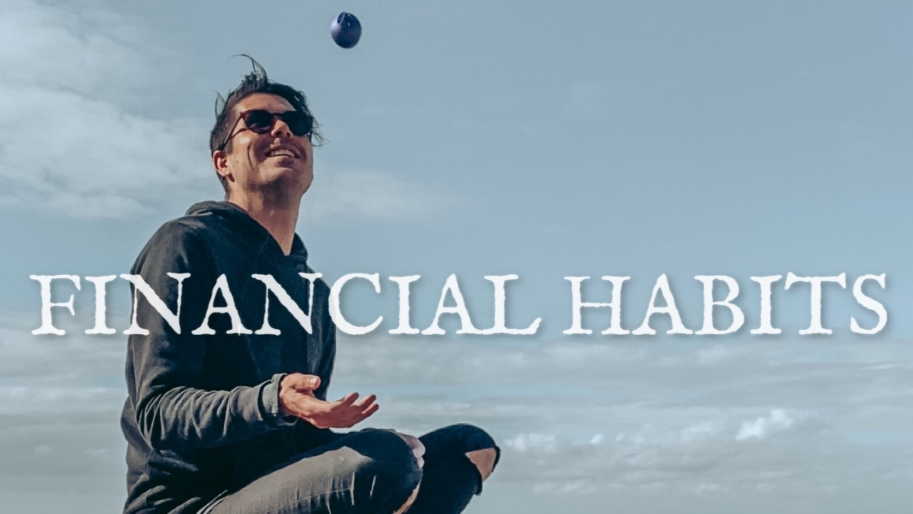 7 Financial Habits Changing My Life