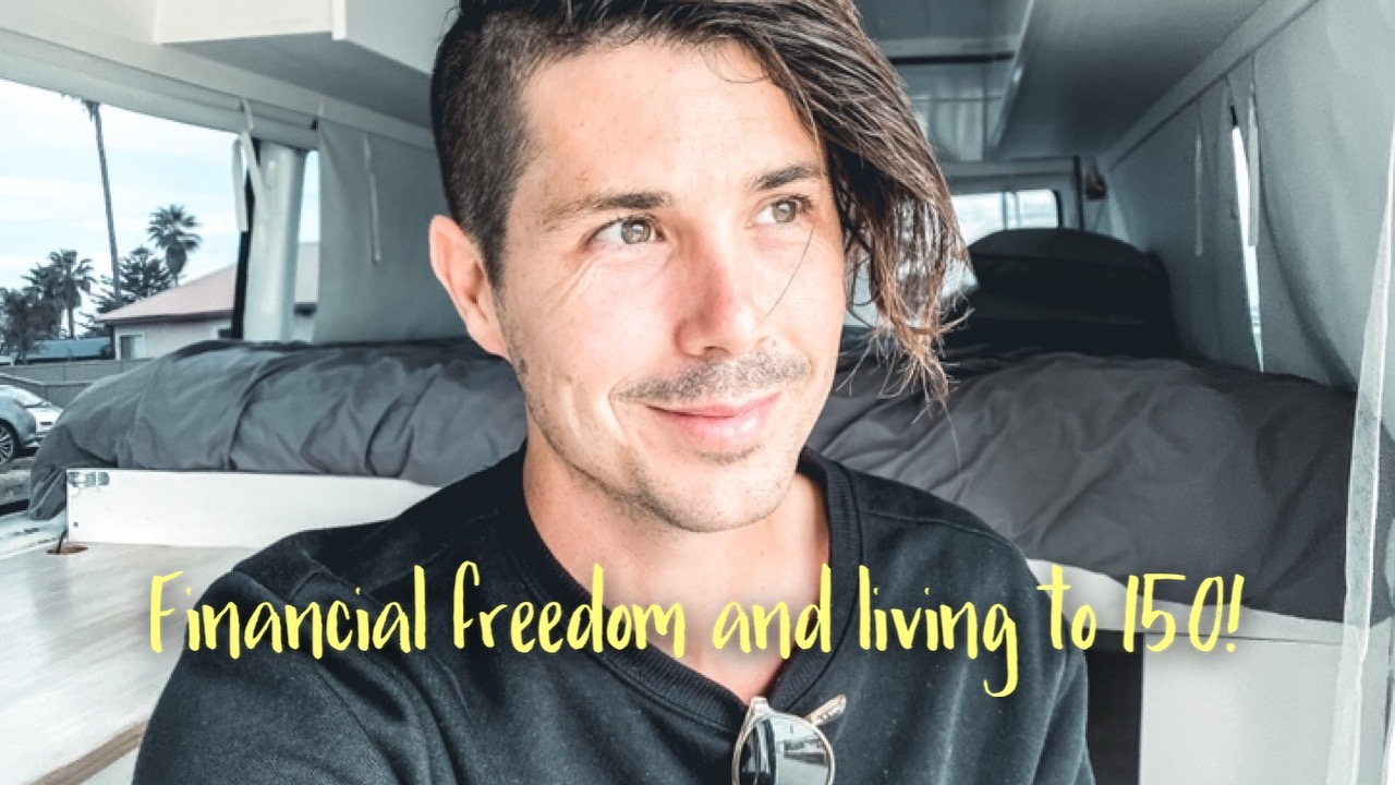 Financial Freedom, Longevity and Living To 150