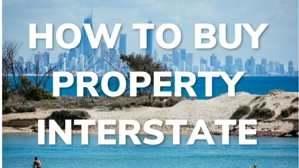 How To Buy Property Interstate (When You Can't Travel There)