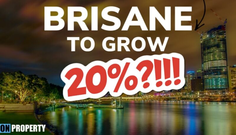 20% Growth Forecasted For Brisbane Property!