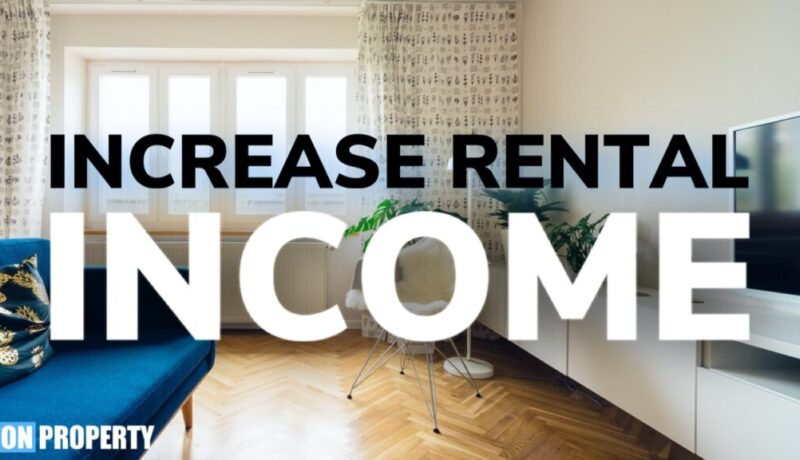 How To Increase Your Rental Income